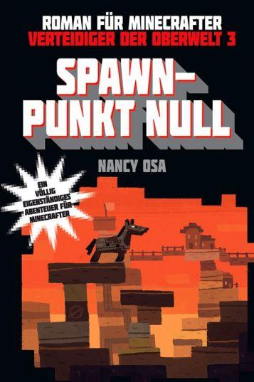 spawn-punkt-null-verteidiger-der-oberwelt-3-roman-1496068553